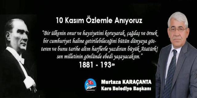 Başkan Karaçanta'nın 10 Kasım mesajı