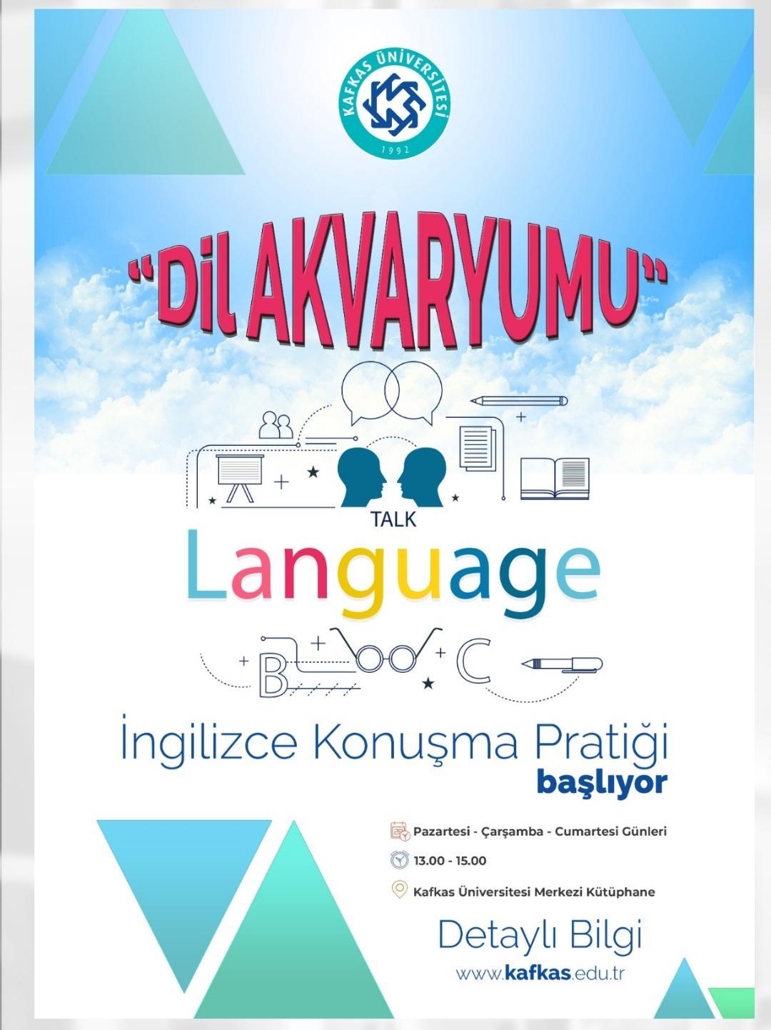 KAÜ'de Dil Akvaryumu faaliyete geçti