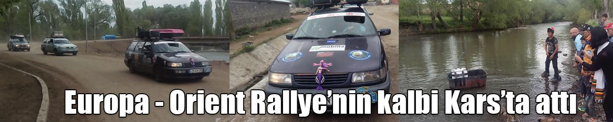 Europa - Orient Rallye'nin kalbi Kars'ta attı
