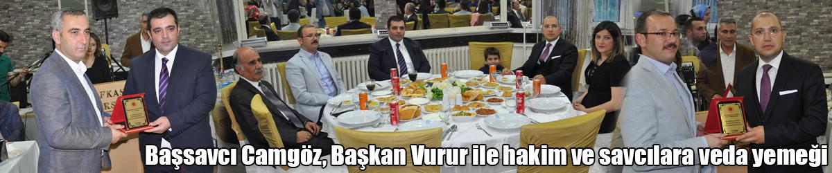 Başsavcı Camgöz, Başkan Vurur ile hakim ve savcılara veda yemeği