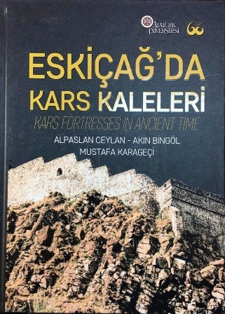 Kars Kaleleri kitabı yayınlandı