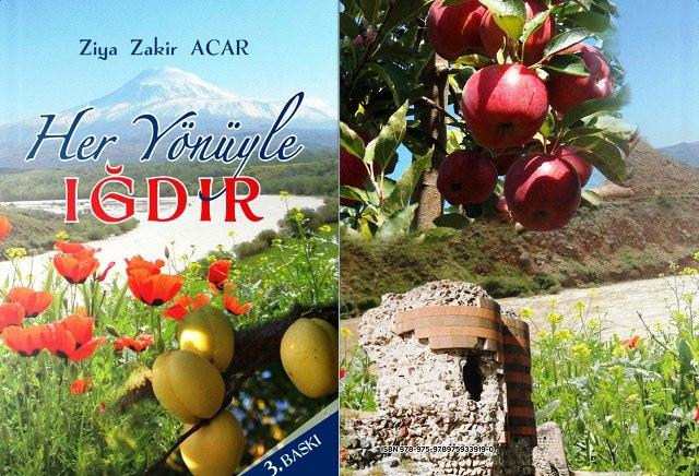 """Ziya Zakir Acar'ın """"Her Yönüyle Iğdır"""" isimli kitabının 3. baskısı çıktı"""