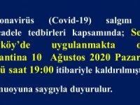 Selim Beyköy de koronavirüs karantinası kaldırıldı