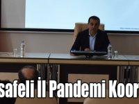Sosyal mesafeli İl Pandemi Koordinasyon Kurulu Toplantısı!